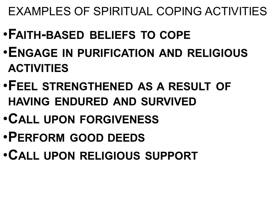 EXAMPLES OF SPIRITUAL COPING ACTIVITIES