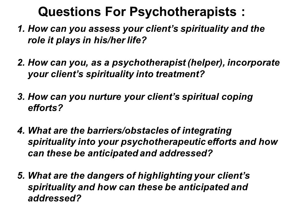 Questions For Psychotherapists :