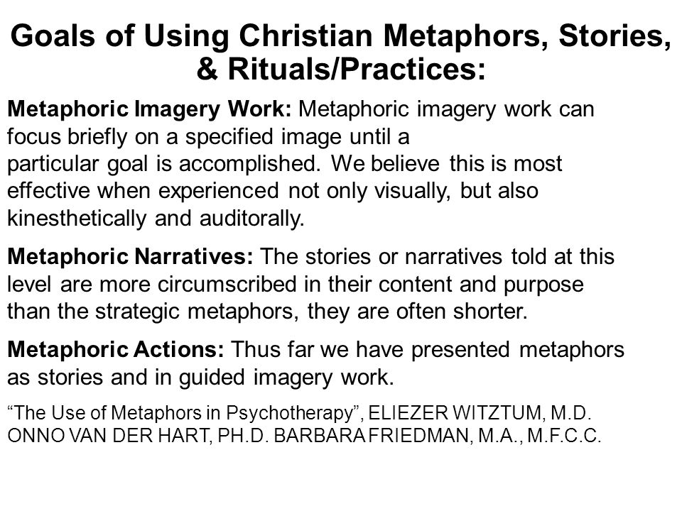 Goals of Using Christian Metaphors, Stories, & Rituals/Practices: