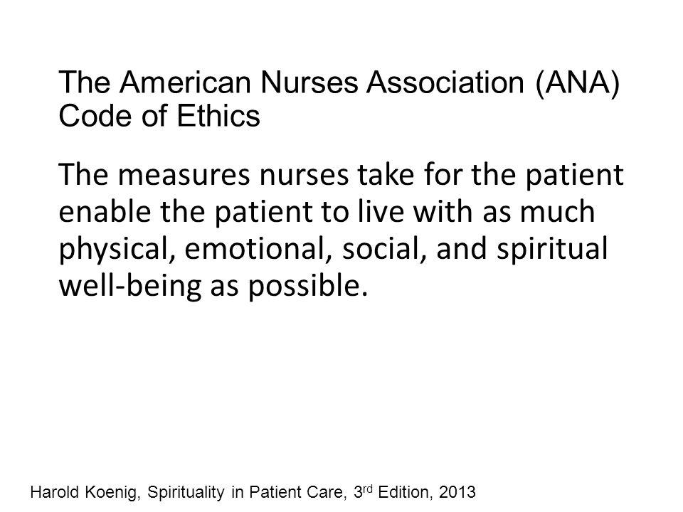 The American Nurses Association (ANA) Code of Ethics
