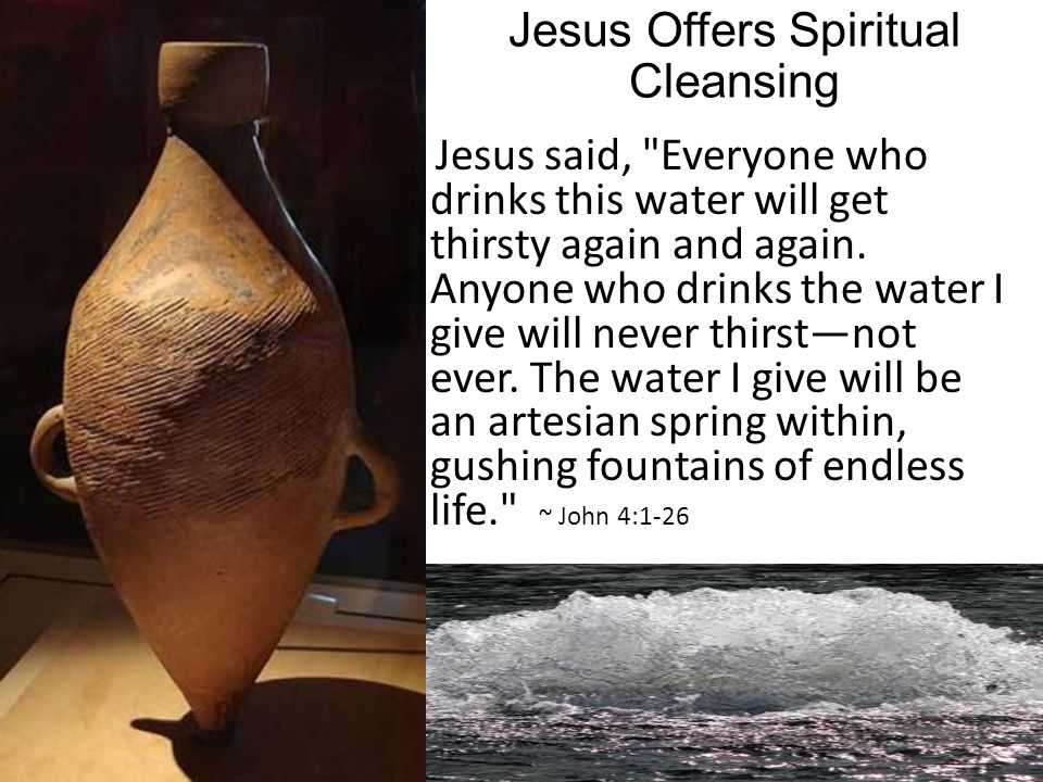 Jesus Offers Spiritual Cleansing