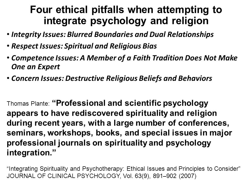 Four ethical pitfalls when attempting to integrate psychology and religion