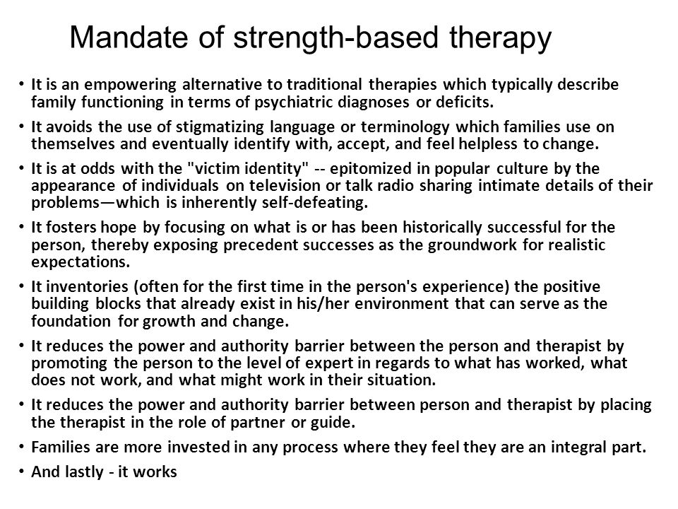 Mandate of strength-based therapy
