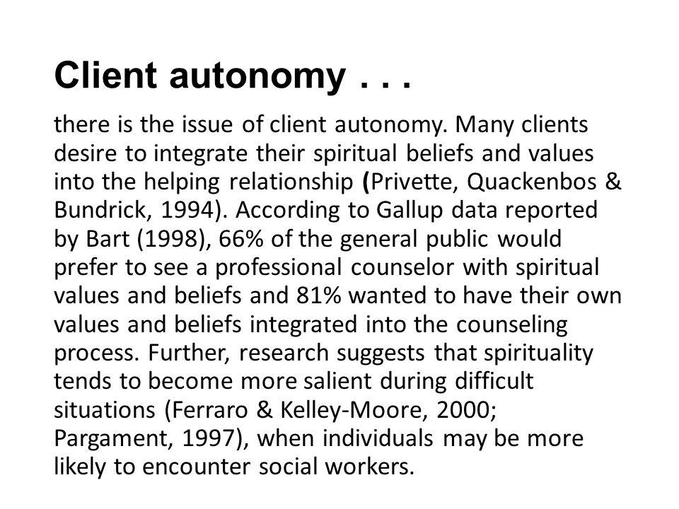 Client autonomy . . .