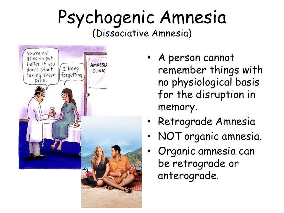Psychogenic Amnesia (Dissociative Amnesia)