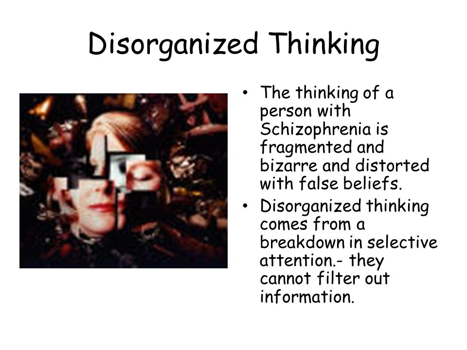 Disorganized Thinking