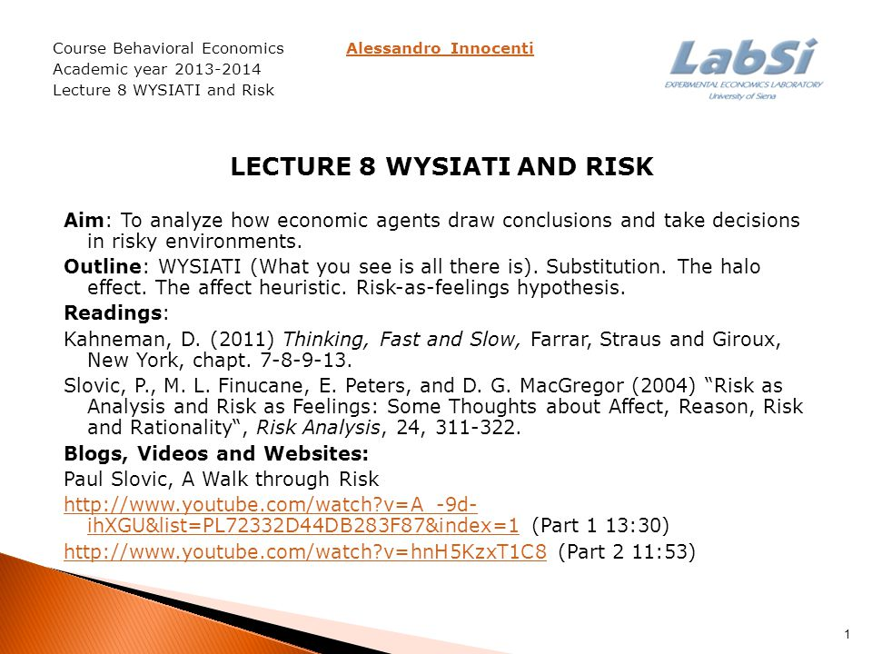 Lecture 8 WYSIATI and risk