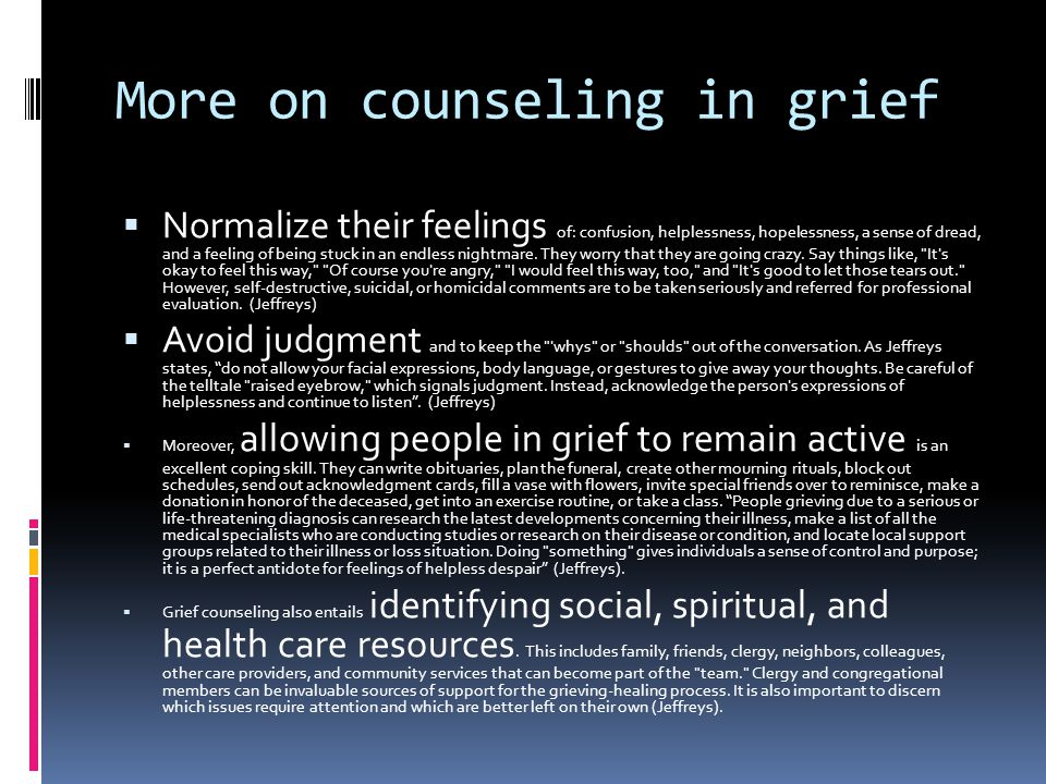 More on counseling in grief