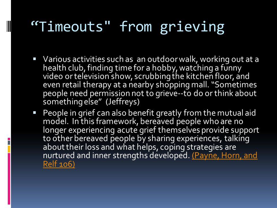 Timeouts from grieving