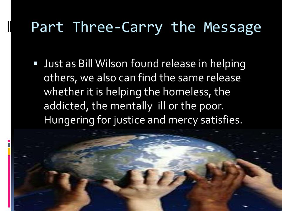 Part Three-Carry the Message