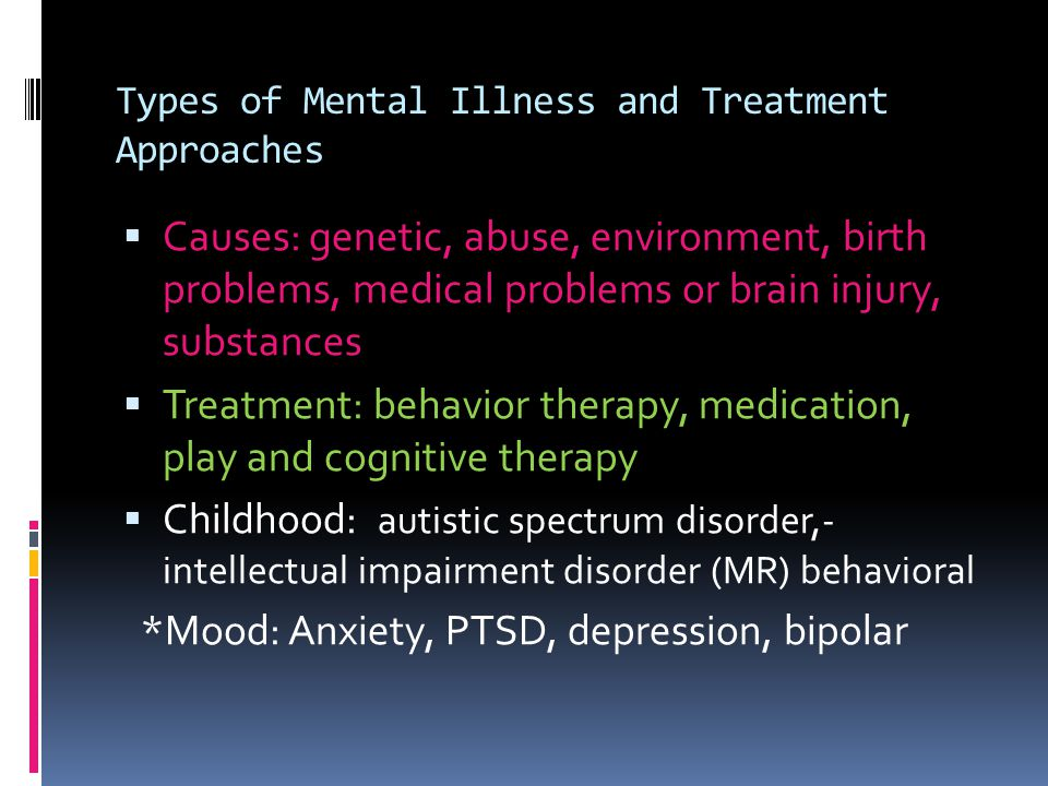 Types of Mental Illness and Treatment Approaches