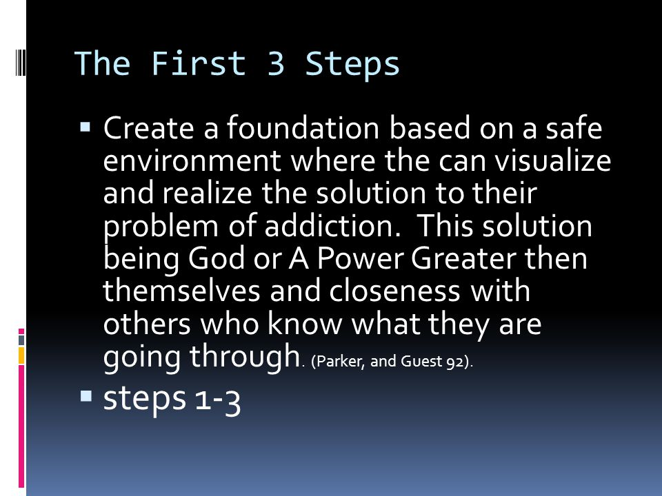 The First 3 Steps