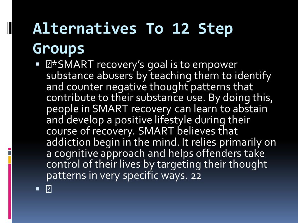 Alternatives To 12 Step Groups