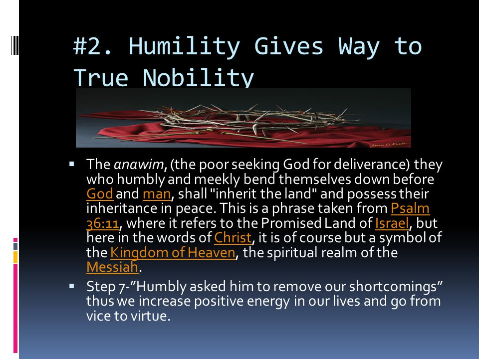 #2. Humility Gives Way to True Nobility