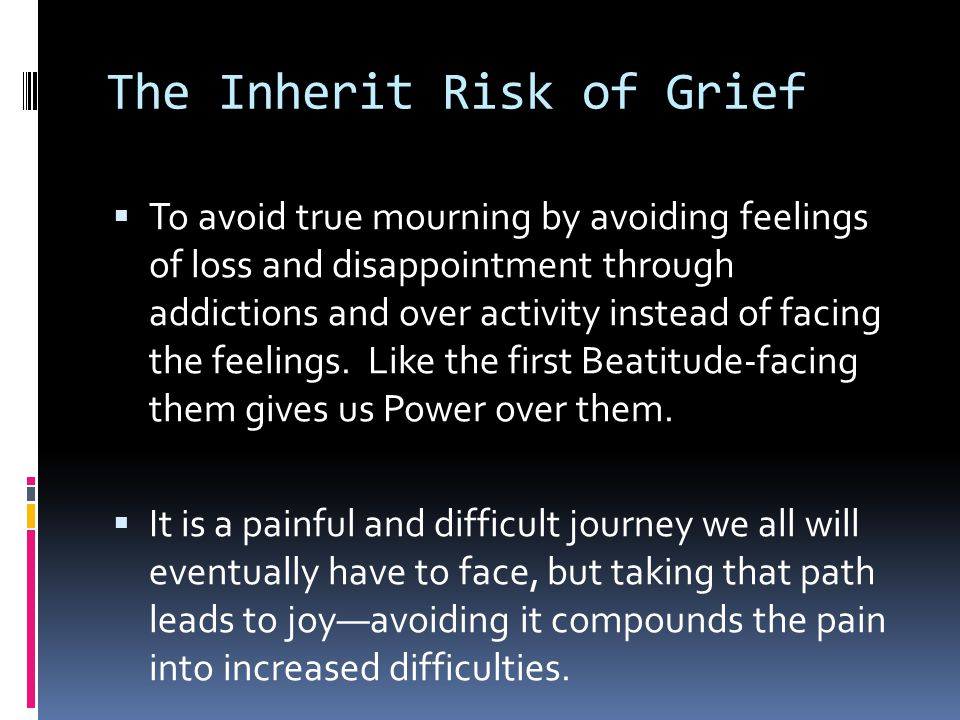 The Inherit Risk of Grief
