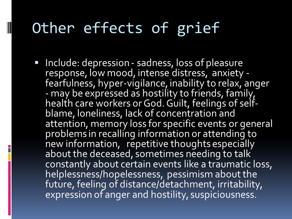 Other effects of grief
