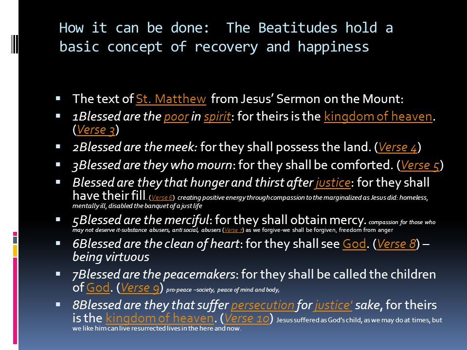 How it can be done: The Beatitudes hold a basic concept of recovery and happiness