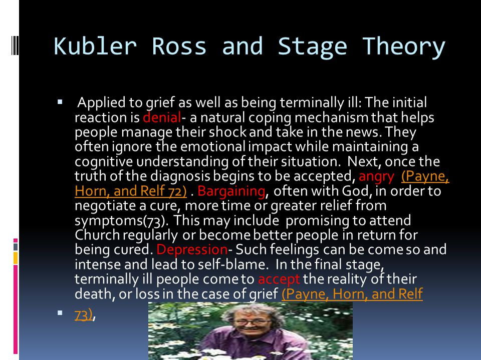 Kubler Ross and Stage Theory