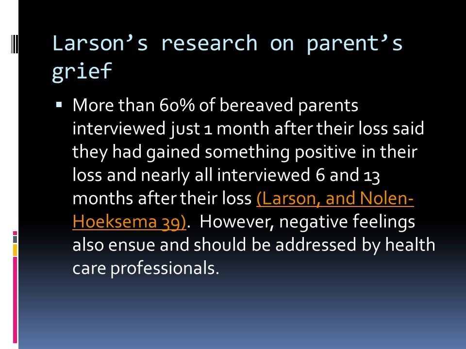 Larson's research on parent's grief