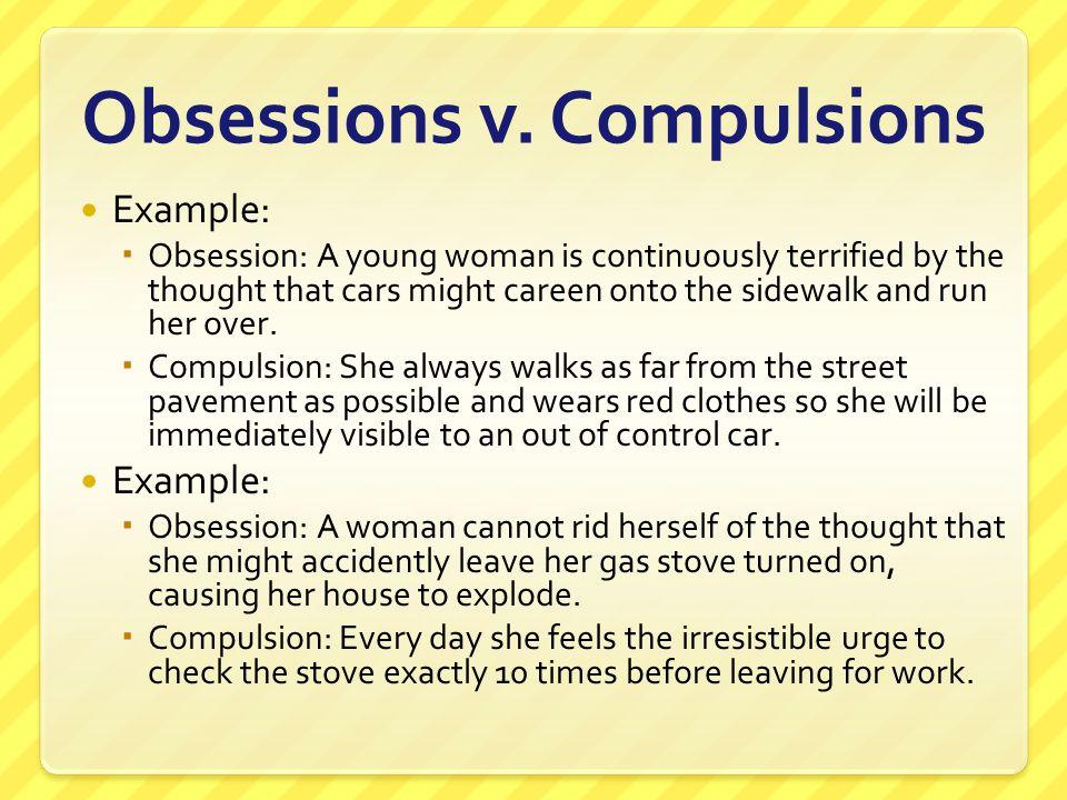 Obsessions v. Compulsions