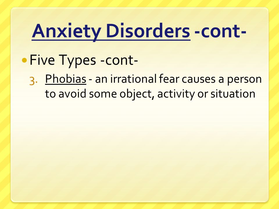 Anxiety Disorders -cont-