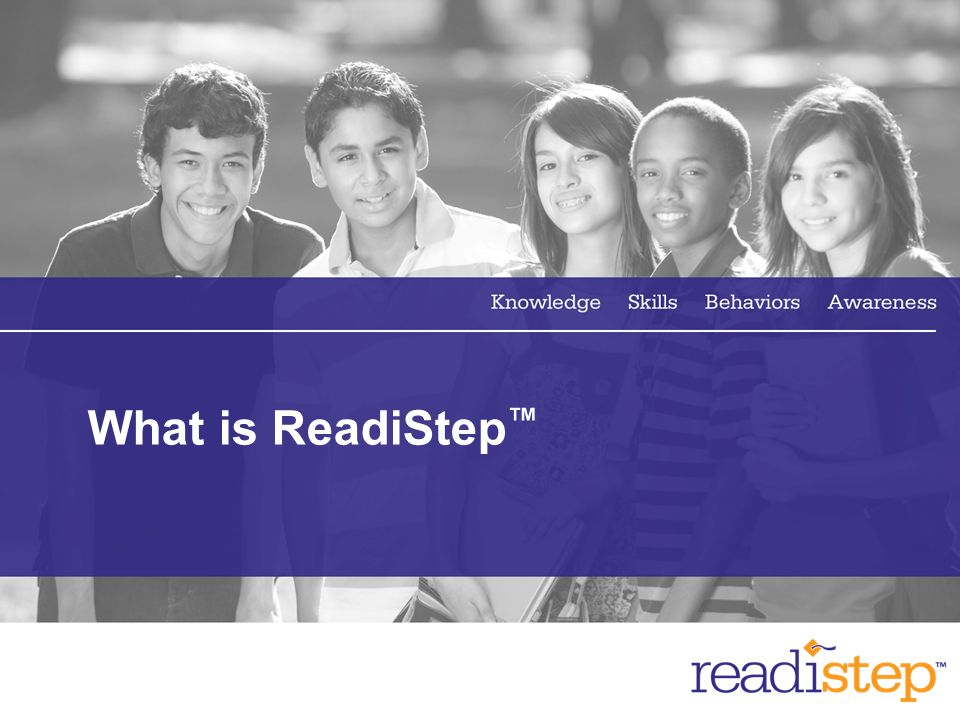 What is ReadiStep™
