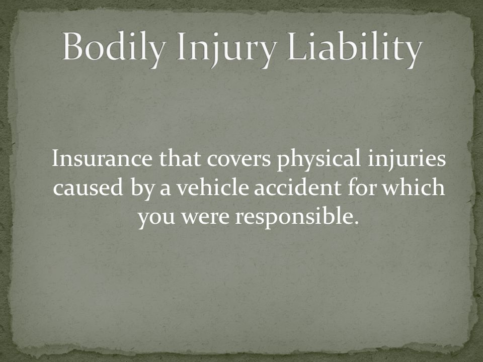 Bodily Injury Liability