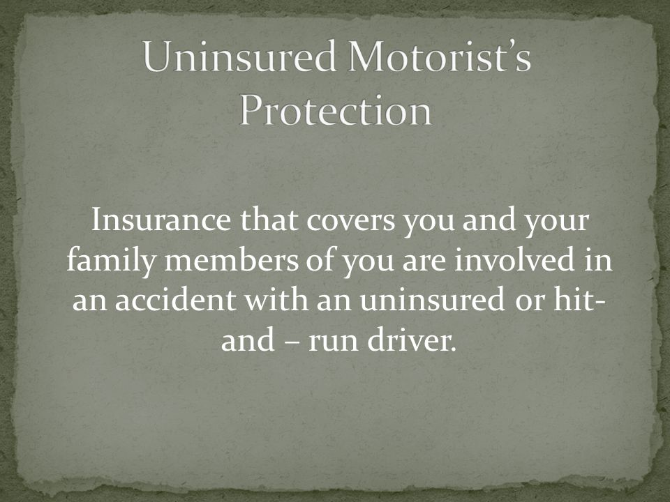 Uninsured Motorist's Protection