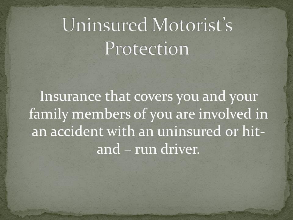 Uninsured Motorist's Protection