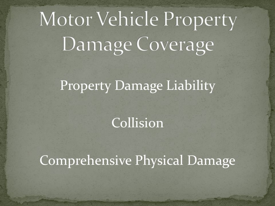 Motor Vehicle Property Damage Coverage