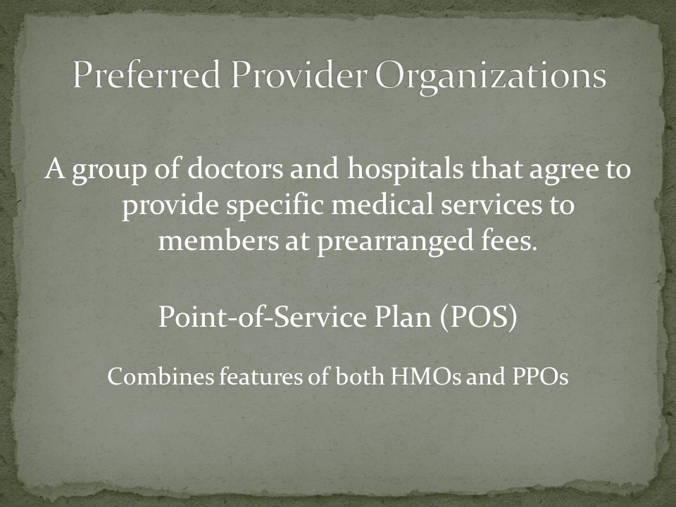 Preferred Provider Organizations