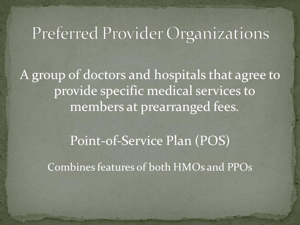 Preferred Provider Organizations