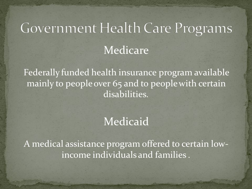 Government Health Care Programs