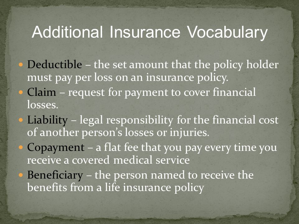 Additional Insurance Vocabulary