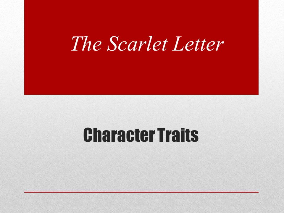 The Scarlet Letter Character Traits