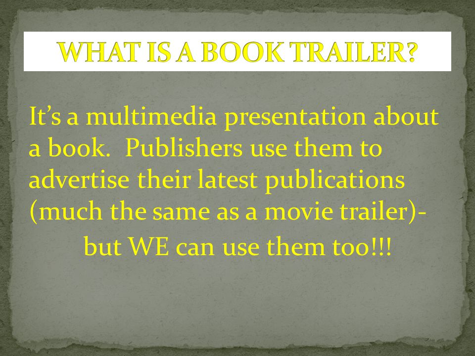 WHAT IS A BOOK TRAILER