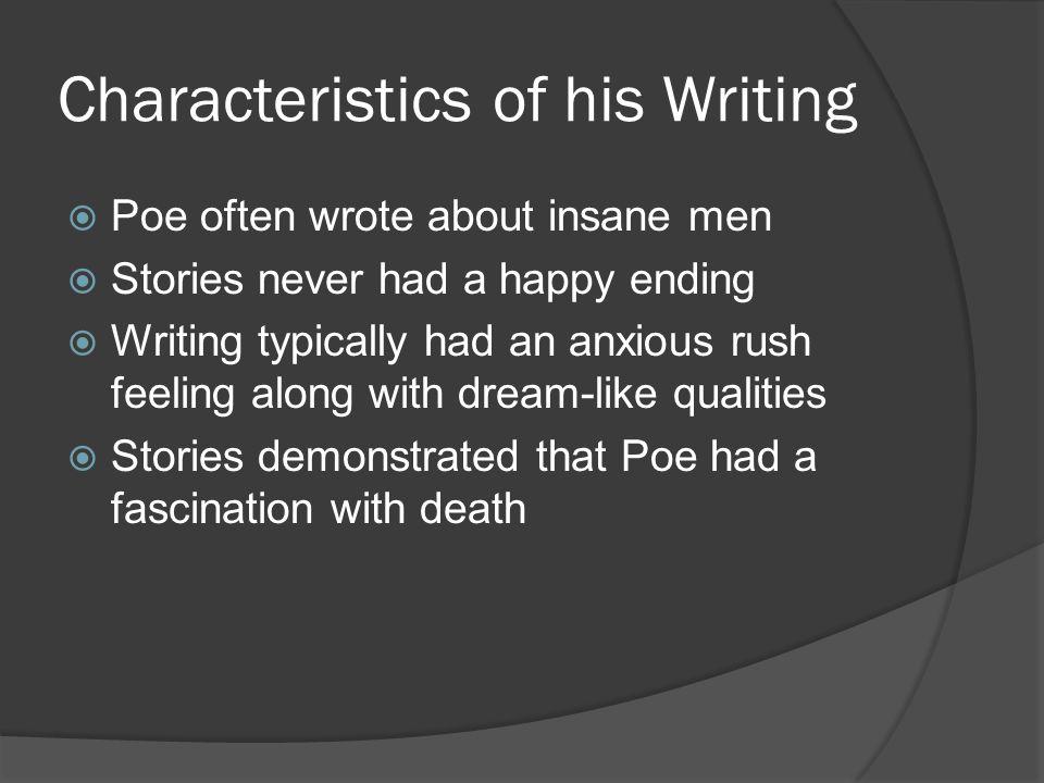 Characteristics of his Writing