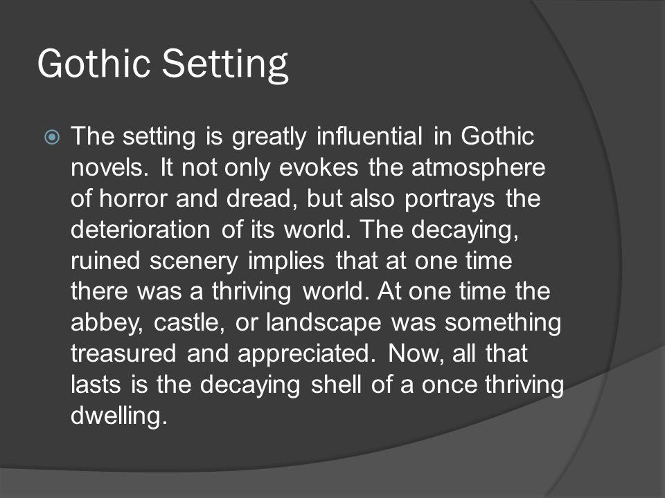 Gothic Setting