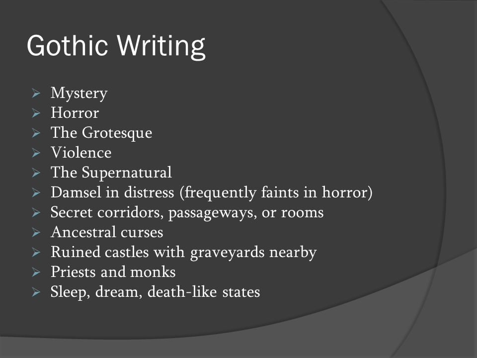 Gothic Writing Mystery Horror The Grotesque Violence The Supernatural