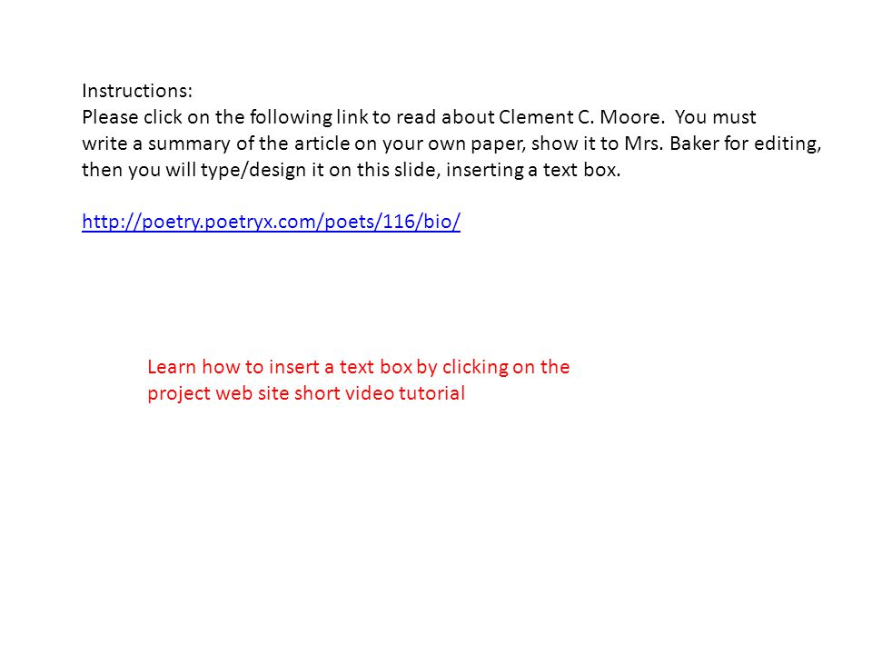 Instructions: Please click on the following link to read about Clement C. Moore. You must.