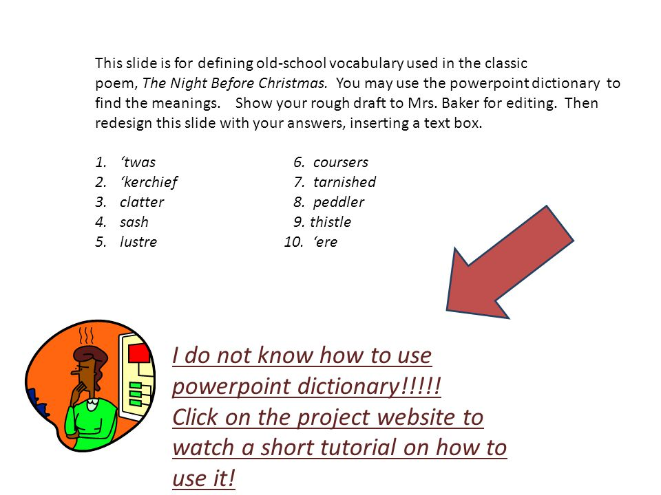 I do not know how to use powerpoint dictionary!!!!!