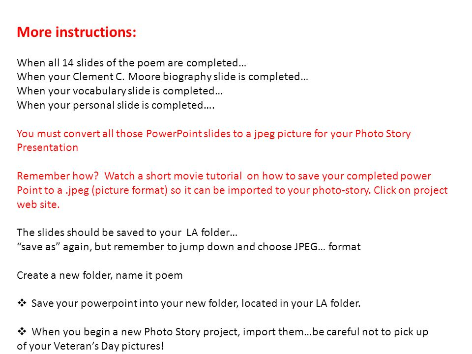 More instructions: When all 14 slides of the poem are completed…