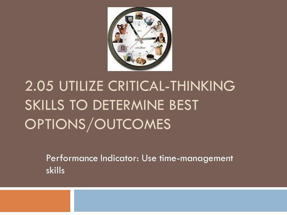 Performance Indicator: Use time-management skills