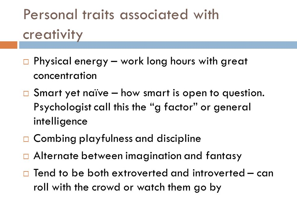 Personal traits associated with creativity