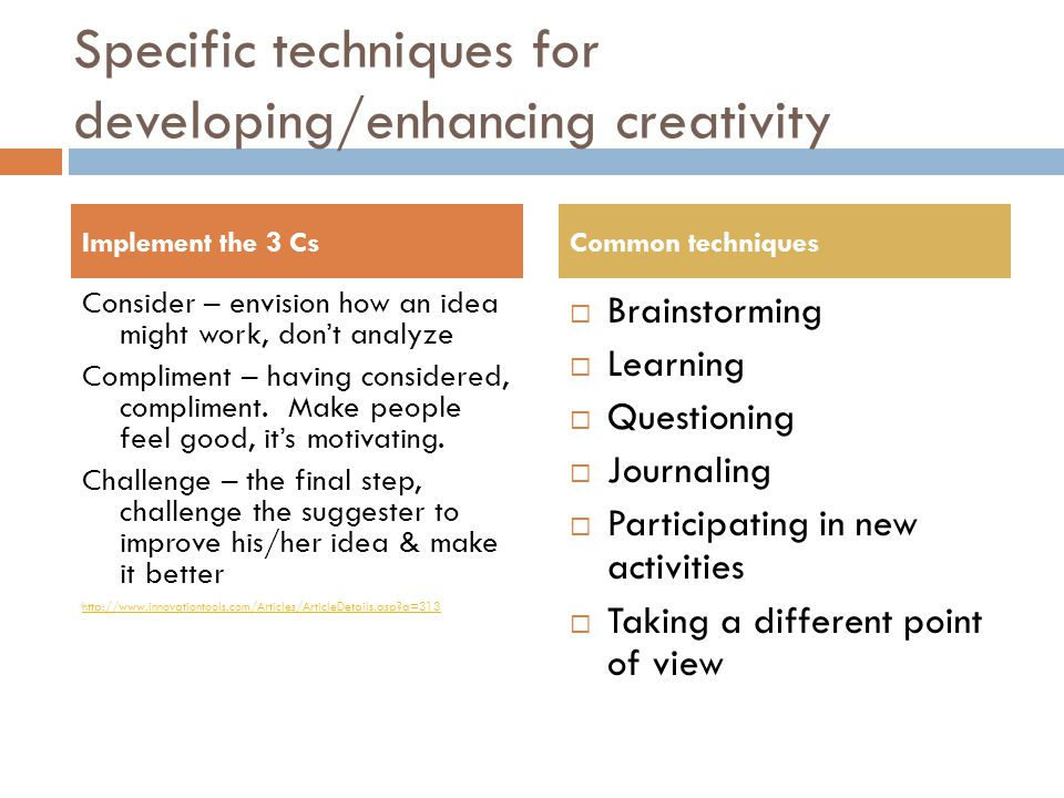 Specific techniques for developing/enhancing creativity