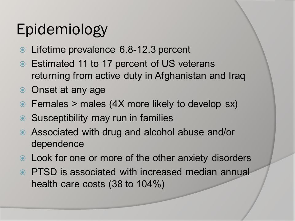 Epidemiology Lifetime prevalence 6.8-12.3 percent