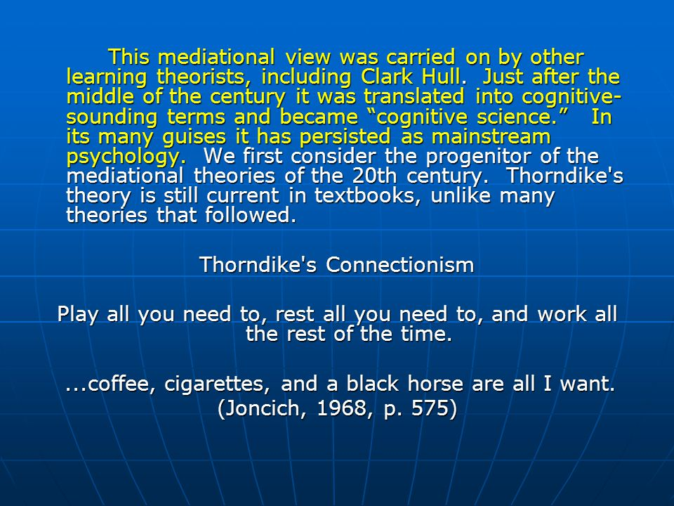 Thorndike s Connectionism