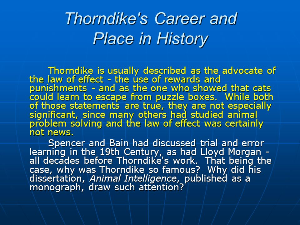 Thorndike s Career and Place in History