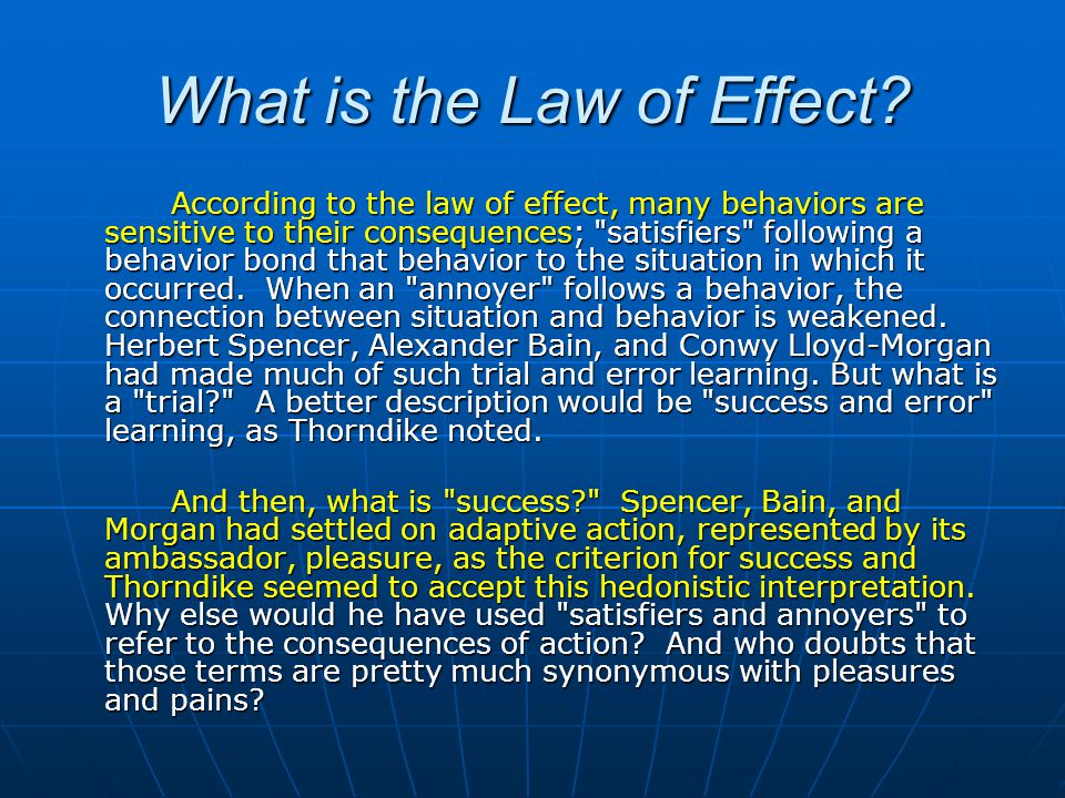 What is the Law of Effect