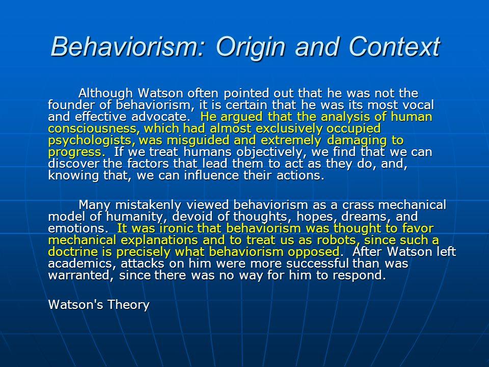 Behaviorism: Origin and Context
